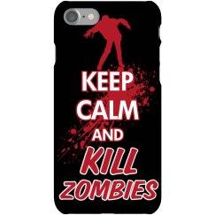 Keep Calm Kill Zombies