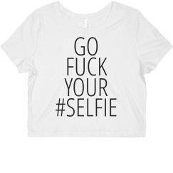 Fuck Your Selfie