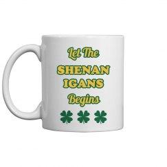 Let The Shenanigans Begins St Patricks Drinkware
