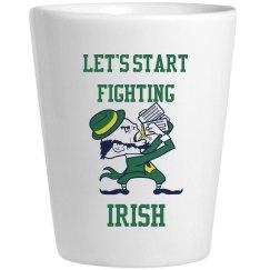Let's Start Fighting Irish St Patricks Drinkware