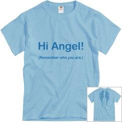 Hi Angel! (Remember ...)