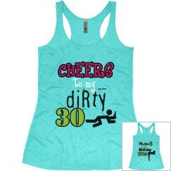 Dirty 30 Birthday shirt