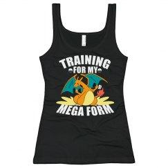 Training For The Mega Form