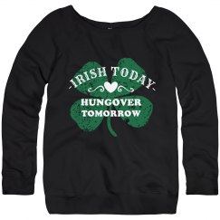 Irish And Drunk Tomorrow