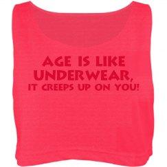 Age is like underware