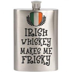 Irish Whskey Makes Me Frisky