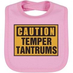 Caution Temper Tantrums