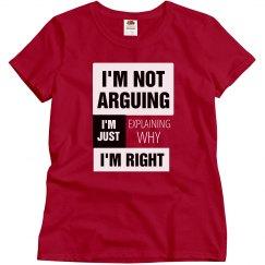 Not Arguing/I'm Right