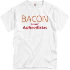 Bacon Is My Aphrodisiac