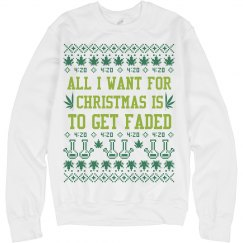 All I Want For Xmas Is To Get Faded