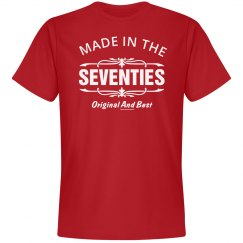 Made in the Seventies Original and best shirt