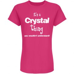 It's a Crystal thing