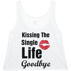 Kiss Single Life Goodbye