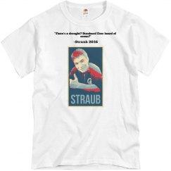 Straub Campaign Shirt