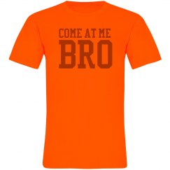 Come At Me Bro Neon Tee