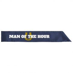 Man of the Hour Sash
