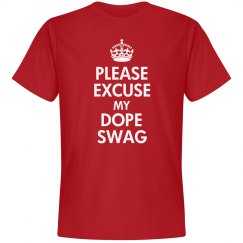 Excuse My Dope Swag