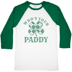 Who's Your Paddy St Pattys Guy