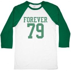 Forever 79 birthday shirt
