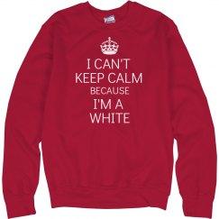 I can't keep calm White
