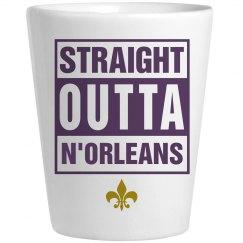 Straight Outta N'Orleans Shot Glass