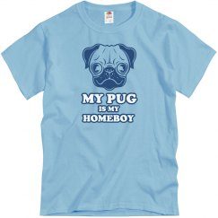My Pug Is My Homeboy