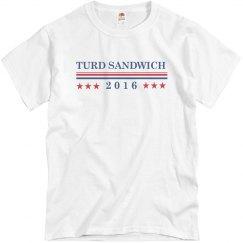 Turd Sandwich For President 2016