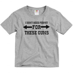 Don't Need Permit 4 Guns