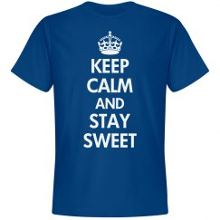 Keep calm and stay sweet