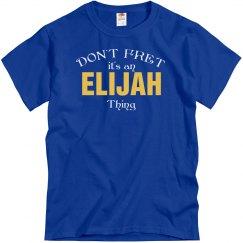It's an Elijah thing