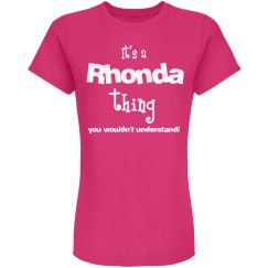 It's a Rhonda thing