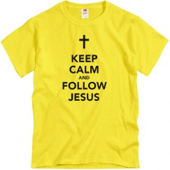 Keep Calm follow Jesus