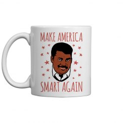 Neil Tyson Make America Smart Again