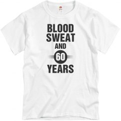 Blood sweat and 60 years