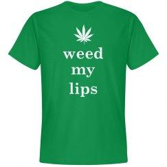 Weed My Lips
