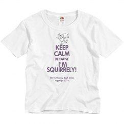 I'm Squirrely! kid tshirt