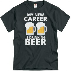New Career Drinking Beer