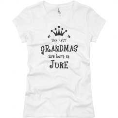 The best Grandmas are born in June