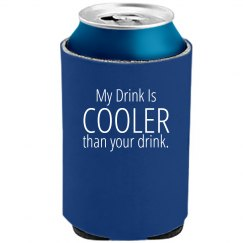My Drink Is Cooler