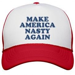 Make America Nasty Again Hat