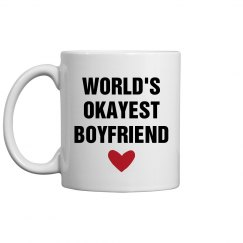 World's Okayest Boyfriend Gift
