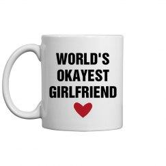 World's Okayest Girlfriend Gift