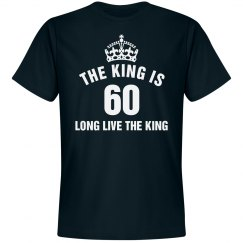 The king is 60