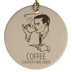 Coffee Cheaper Than Crack