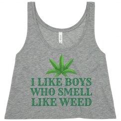 Boys Who Smell Like Weed