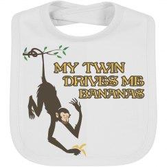My Twin Drives Me Bananas