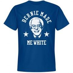 Oops... Bernie Made Me White