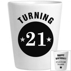 Custom Happy Birthday Turning 21