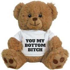 Valentine For Your Bottom Bitch