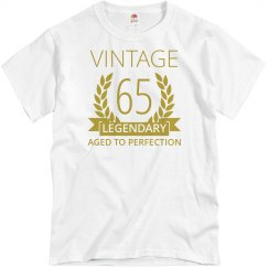 65 Legendary aged to perfection